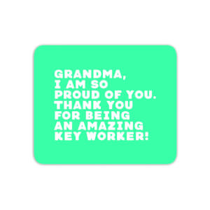 Grandma, I Am So Proud Of You. Mouse Mat