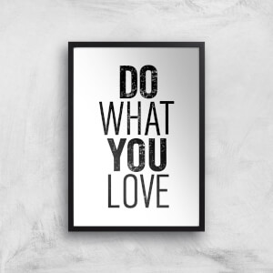 The Motivated Type Do What You Love Letterpress Giclee Art Print