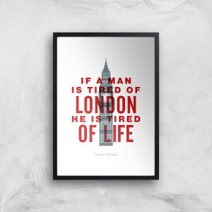 The Motivated Type If A Man Is Tired Of London He Is Tired Of Life Giclee Art Print