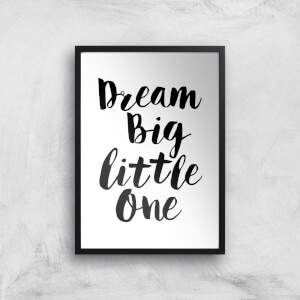 The Motivated Type Dream Big Little One Giclee Art Print