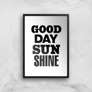 The Motivated Type Good Day Sunshine Giclee Art Print
