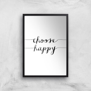 The Motivated Type Choose Happy Handwritten Giclee Art Print