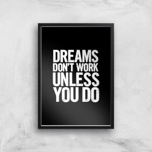 The Motivated Type Dreams Don't Work Unless You Do Letterpress Giclee Art Print