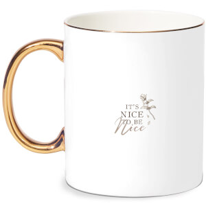 It's Nice To Be Nice Bone China Gold Handle Mug