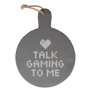 Talk Gaming To Me Engraved Slate Cheese Board