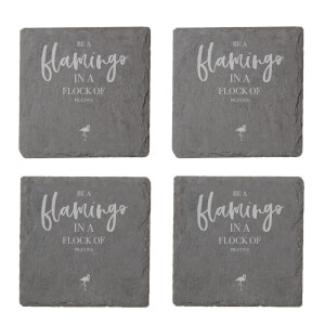 Be A Flamingo In A Flock Of Pigeons Engraved Slate Coaster Set