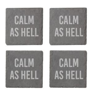 Calm As Hell Engraved Slate Coaster Set