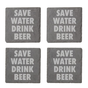 Save Water Drink Beer Engraved Slate Coaster Set