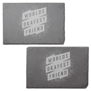 Floral Worlds Okayest Friend Engraved Slate Placemat - Set of 2