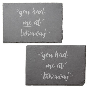 You Had Me At Takeaway Engraved Slate Placemat - Set of 2