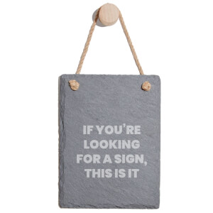 If You're Looking For A Sign Engraved Slate Memo Board - Portrait