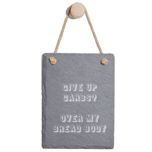 Give Up Carbs? Engraved Slate Memo Board - Portrait