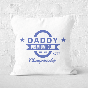 Daddy Premium Club Championship Square Cushion