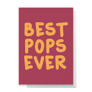 Best Pops Ever Greetings Card