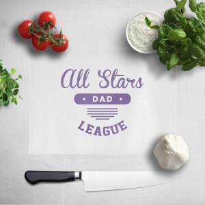 All Star Dad Chopping Board