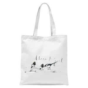 Snowtap Three For A Girl Tote Bag - White