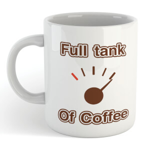 Full Tank of Coffee Mug