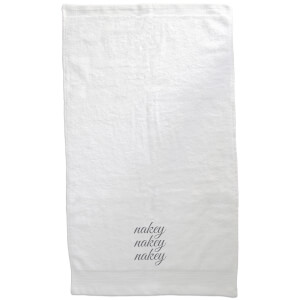 Nakey Nakey Nakey Embroidered Towel
