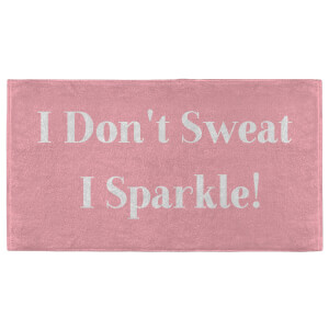 I Don't Sweat I Sparkle! Fitness Towel