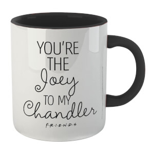 Friends You're The Joey To My Chandler Mug - White/Black