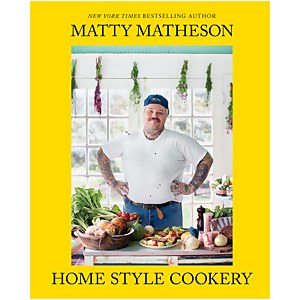 Abrams & Chronicle: Matty Matheson Home Style Cookery