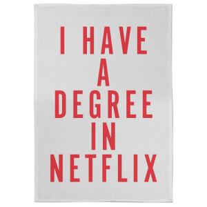 I Have A Degree In Netflix Tea Towel