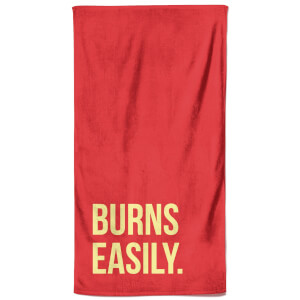 Burns Easily Beach Towel