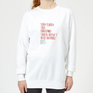 Stay Classy This Christmas Women's Sweatshirt - White