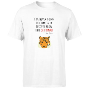 I Am Never Going TO Financially Recover From This Christmas! Men's T-Shirt - White