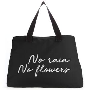 No Rain No Flowers Large Tote Bag