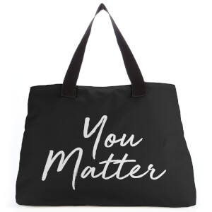 You Matter Large Tote Bag