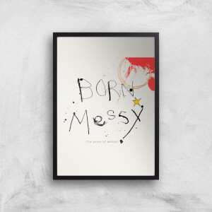Poet & Painter Born Messy Giclee Art Print