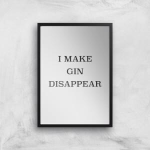 I Make Gin Disappear  Giclee Art Print