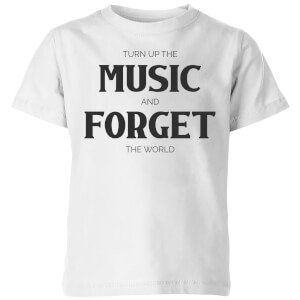 Turn Up The Music And Forget The World Kids' T-Shirt - White