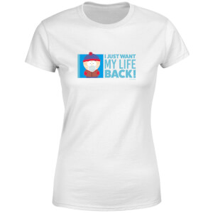 South Park I Just Want My Life Back Women's T-Shirt - White