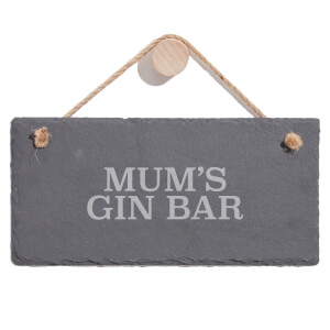 Mum's Gin Bar Engraved Slate Hanging Sign