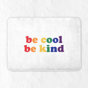 Be Cool Be Kind Bath Mat