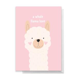 A Whole Llama Love Greetings Card