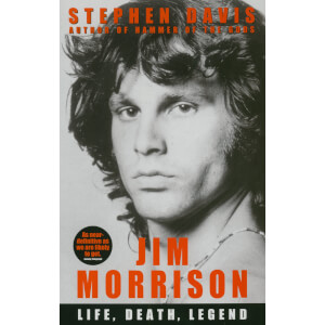 Jim Morrison: Life, Death, Legend by Stephen Davis (Paperback)