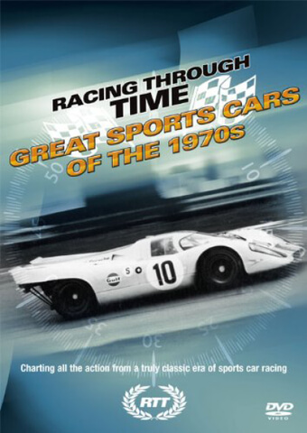Racing Through Time - Great Sports Cars Of The 1970s