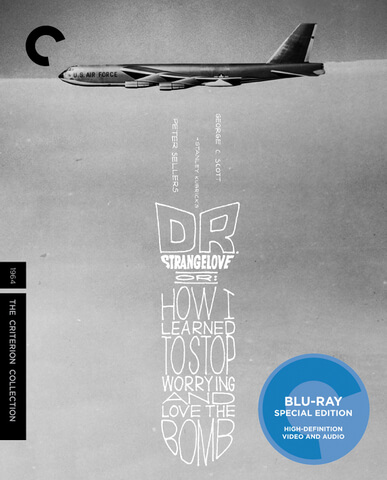 Dr. Strangelove Or: How I Learned To Stop Worrying And Love The Bomb - Criterion Collection