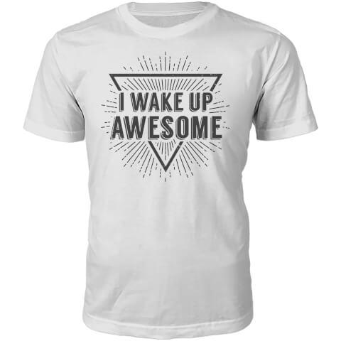 I Wake Up Awesome Slogan T-Shirt - White
