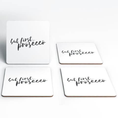 But First Prosecco Coasters