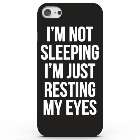 I'm Not Sleeping I'm Just Resting My Eyes Phone Case for iPhone & Android - 4 Colours