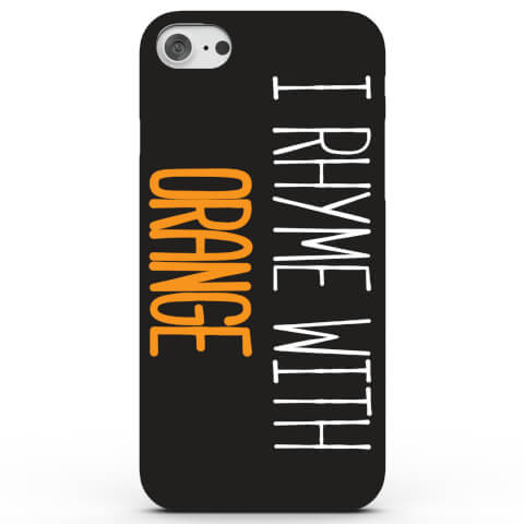 Coque iPhone & Android I Rhyme With Orange - 3 Couleurs