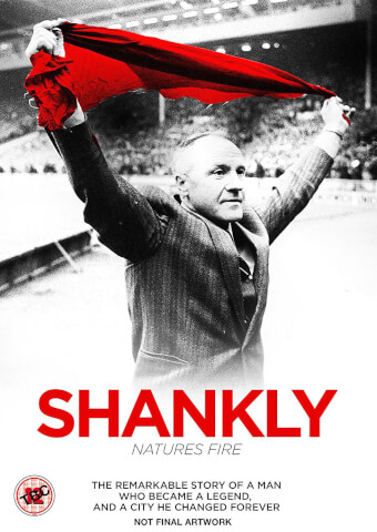 Shankly: Nature's Fire