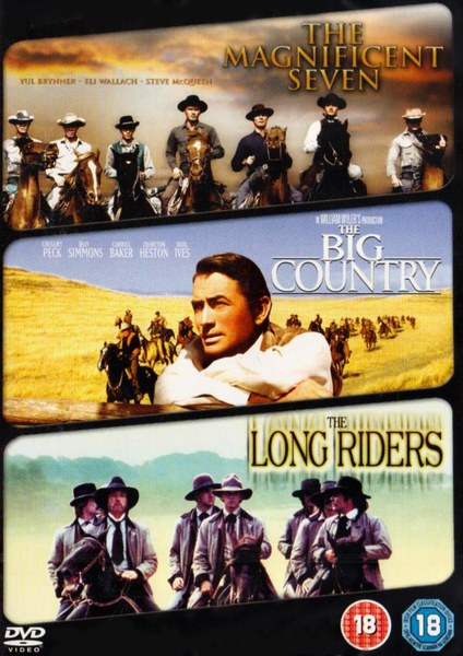 Magnificent Seven/ The Big Country/ The Long Riders
