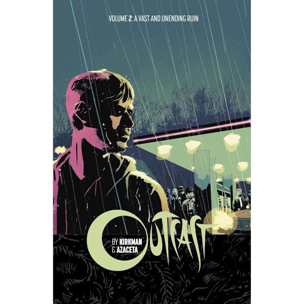 Outcast by Kirkman and Azaceta - Volume 2 Graphic Novel