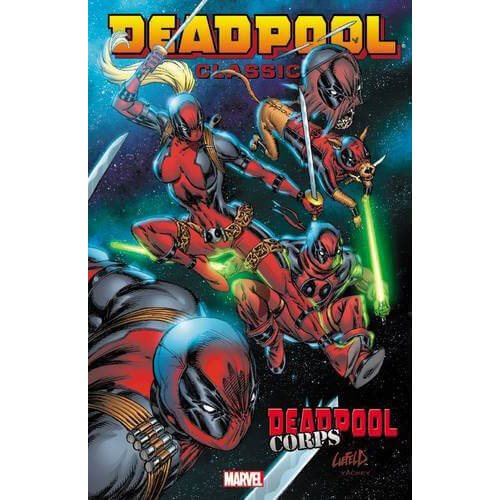 Marvel Deadpool: Deadpool Corps - Volume 12 Classic Graphic Novel