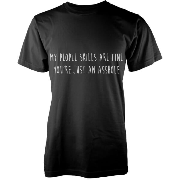 My People Skills Are Fine T-Shirt - Black